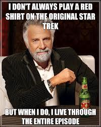 Most Interesting Man Star Trek Red Shirt